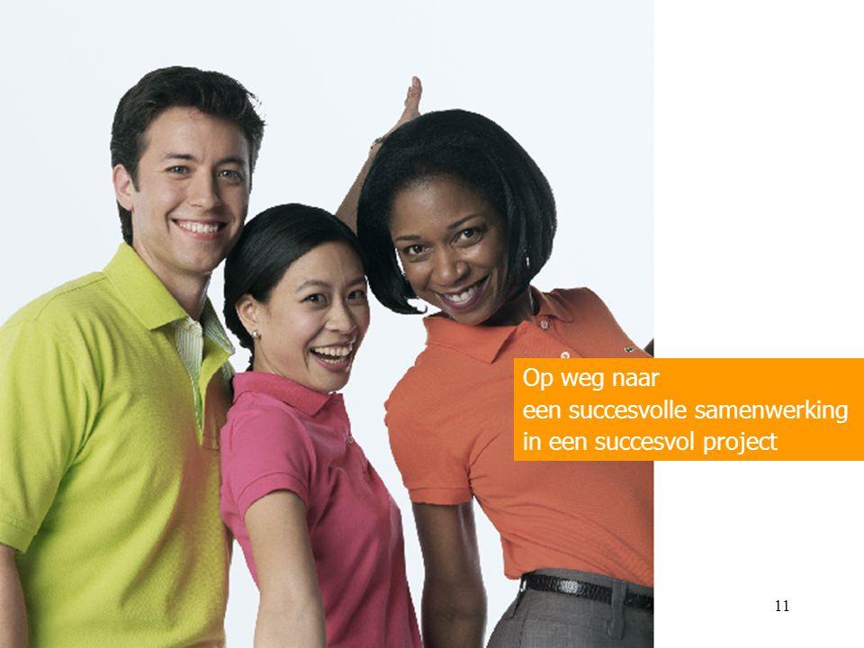 Op weg naar een succesvolle samenwerking in een succesvol project 11