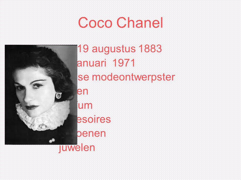 Coco Chanel 19 augustus 1883 10 januari 1971 franse modeontwerpster kleren parfum accesoires schoenen juwelen