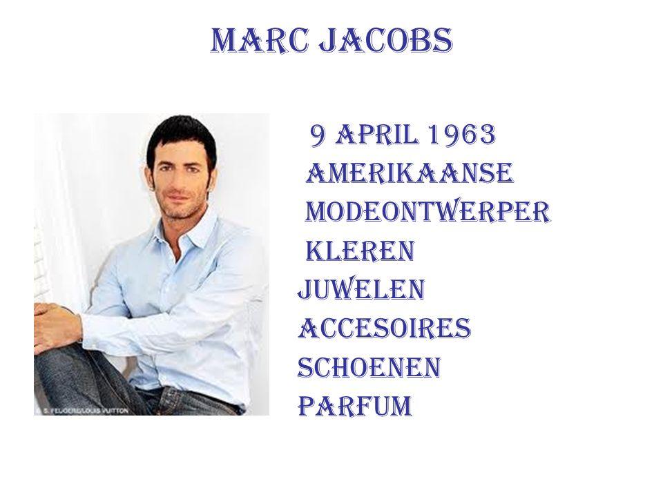 Marc Jacobs 9 april 1963 amerikaanse modeontwerper kleren juwelen accesoires schoenen parfum