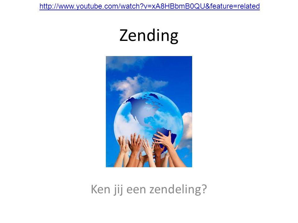 Zending Ken jij een zendeling? http://www.youtube.com/watch?v=xA8HBbmB0QU&feature=related