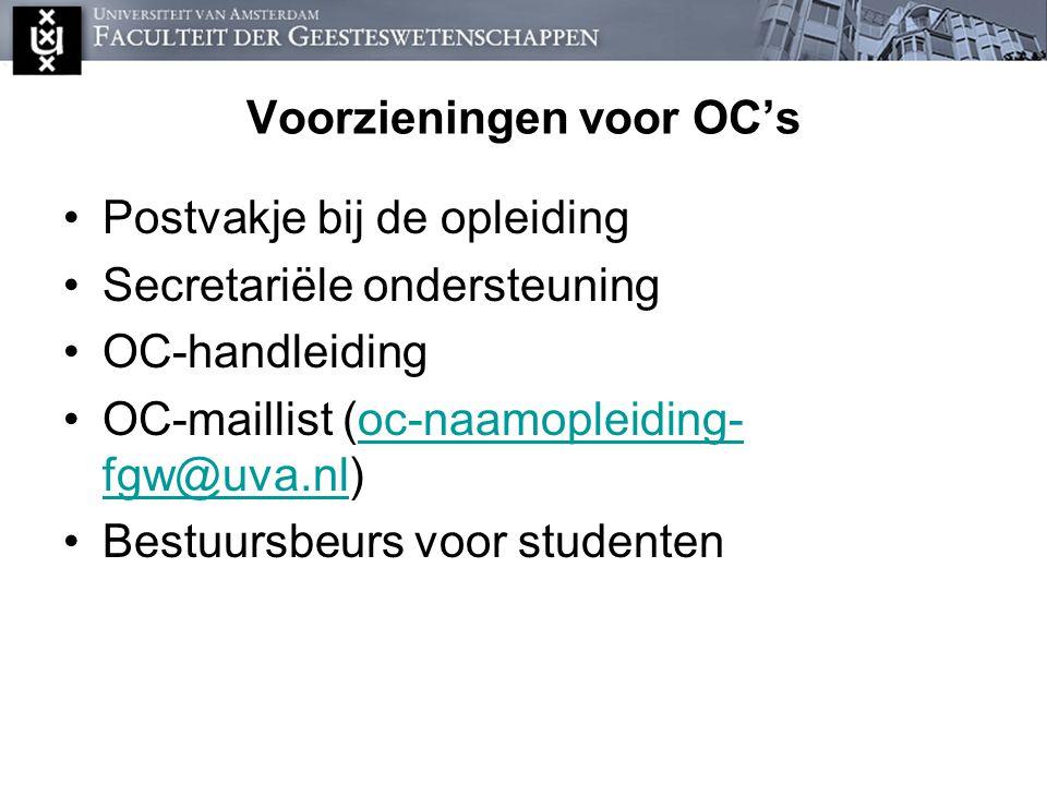 Voorzieningen voor OC's Postvakje bij de opleiding Secretariële ondersteuning OC-handleiding OC-maillist (oc-naamopleiding- fgw@uva.nl)oc-naamopleidin