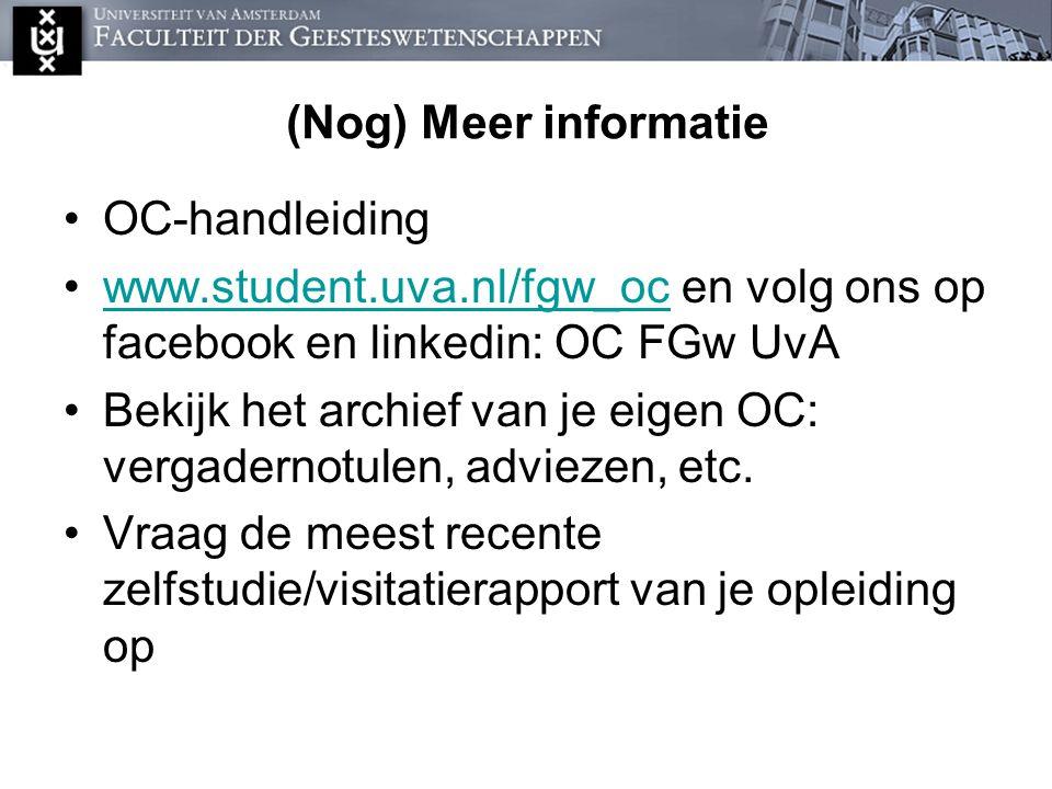 (Nog) Meer informatie OC-handleiding www.student.uva.nl/fgw_oc en volg ons op facebook en linkedin: OC FGw UvAwww.student.uva.nl/fgw_oc Bekijk het arc