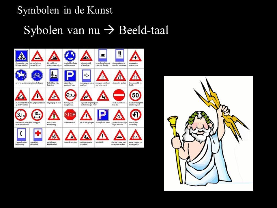 Symbolen in de Kunst Sybolen van nu  Beeld-taal