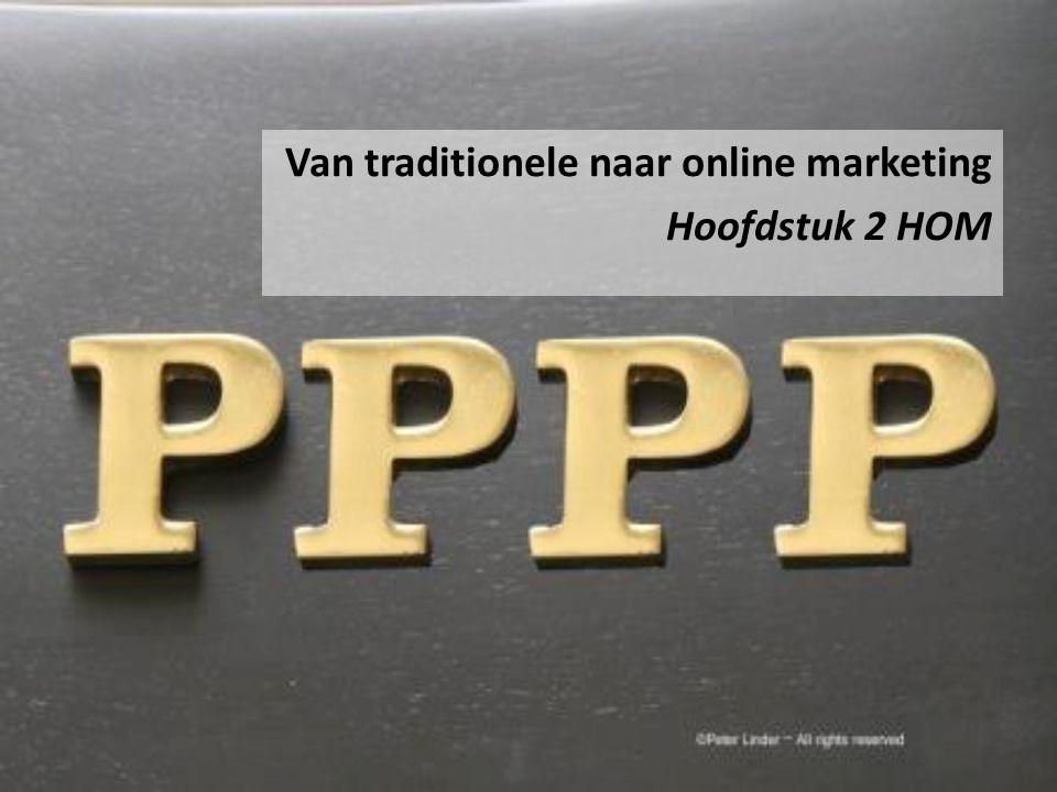 Van traditionele naar online marketing Hoofdstuk 2 HOM