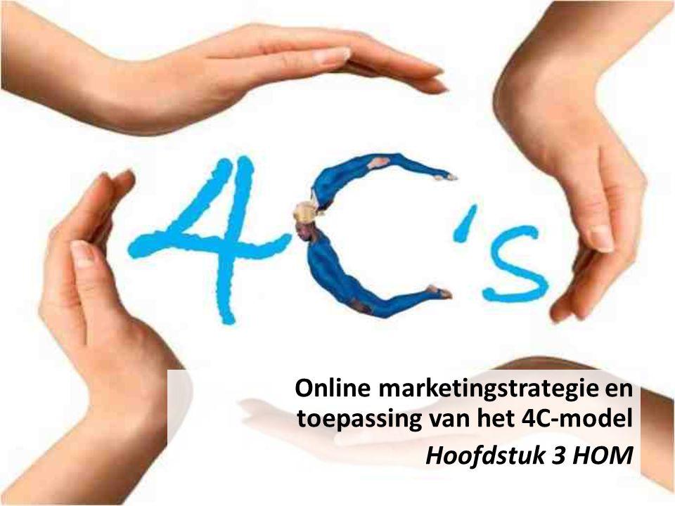 Online marketingstrategie en toepassing van het 4C-model Hoofdstuk 3 HOM