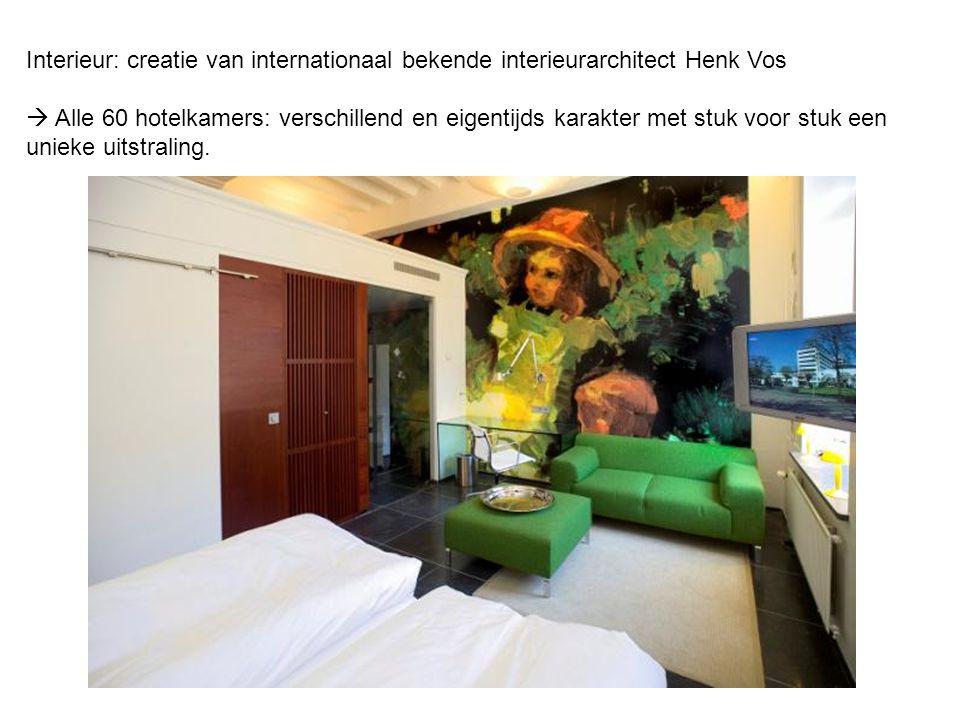 Interieur: creatie van internationaal bekende interieurarchitect Henk Vos  Alle 60 hotelkamers: verschillend en eigentijds karakter met stuk voor stuk een unieke uitstraling.