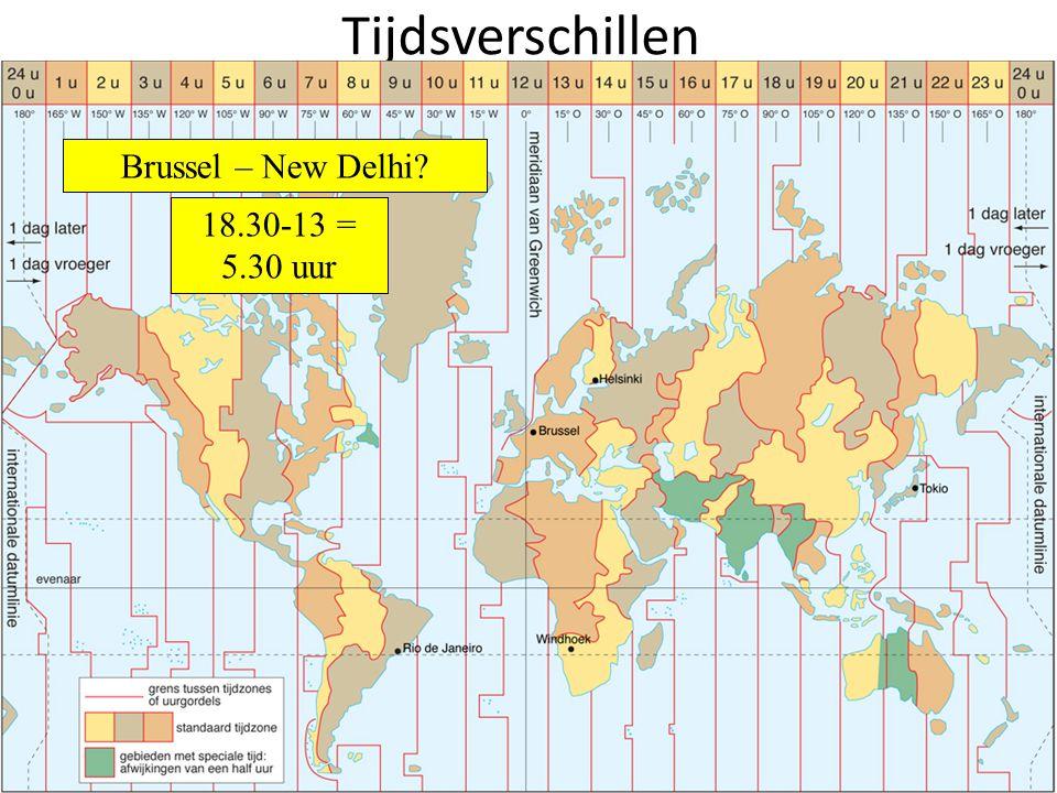 Tijdsverschillen Brussel - Rio de Janeiro? 13-9 = 4 uur Brussel - Helsinki? 14-13 = 1 uur Brussel - Tokio? 21-13 = 8 uur Brussel - Windhoek?Brussel –