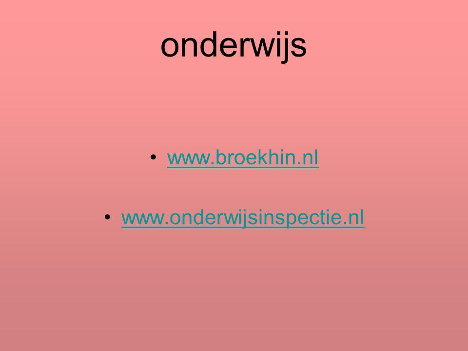 onderwijs www.broekhin.nl www.onderwijsinspectie.nl