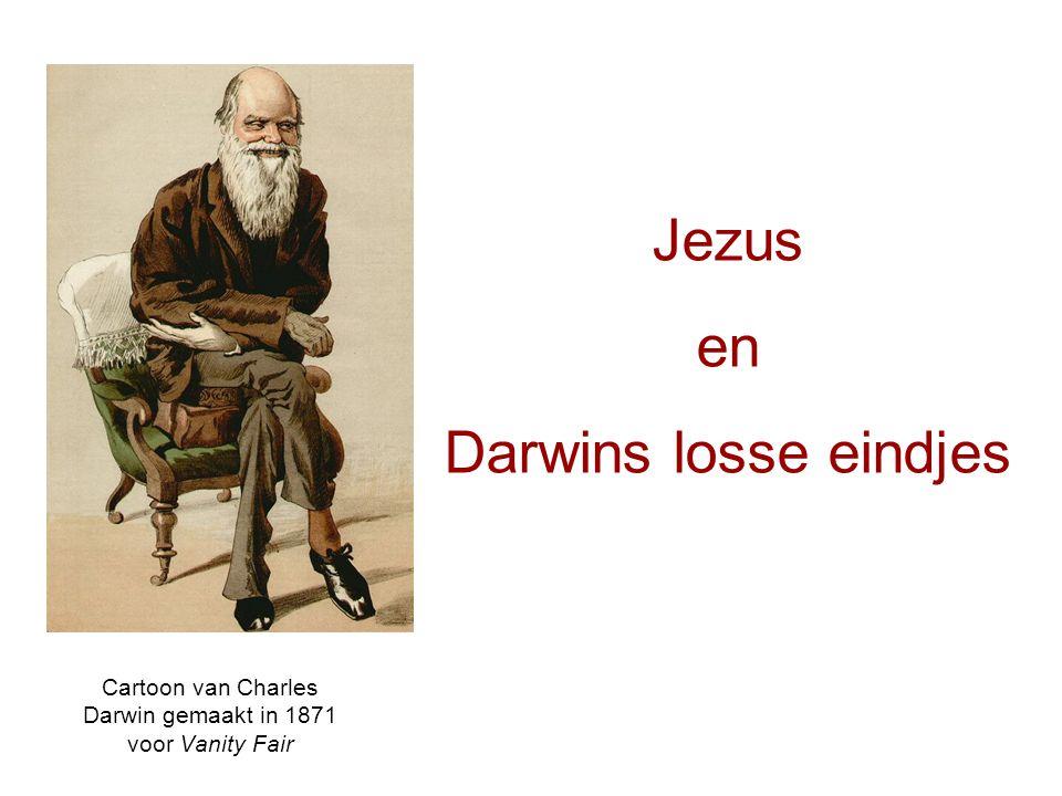 Jezus en Darwins losse eindjes