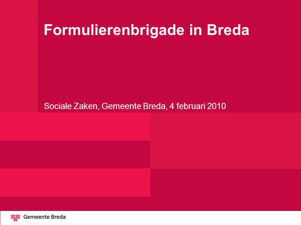 Formulierenbrigade in Breda Sociale Zaken, Gemeente Breda, 4 februari 2010