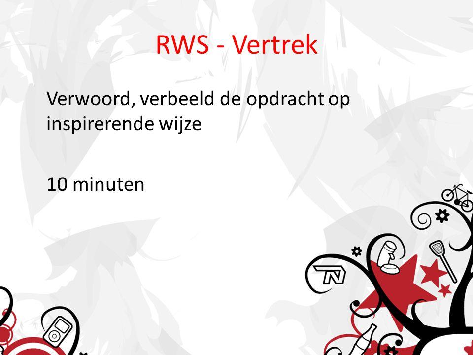 RWS - Vertrek Verwoord, verbeeld de opdracht op inspirerende wijze 10 minuten