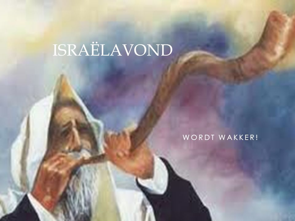 WORDT WAKKER! ISRAËLAVOND