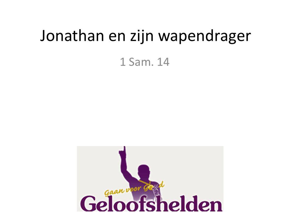 Jonathan en zijn wapendrager 1 Sam. 14