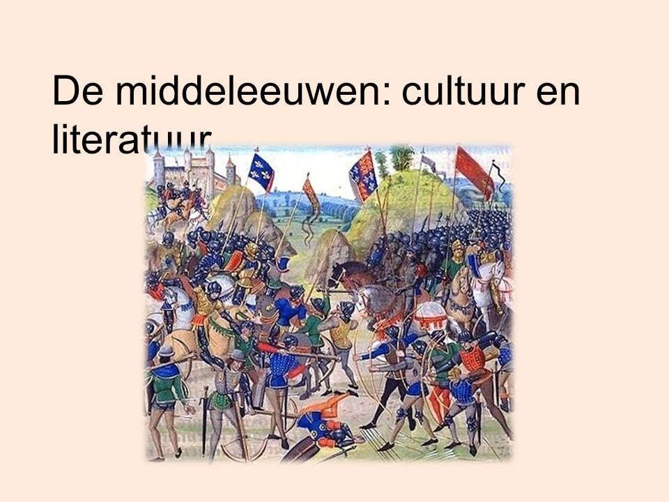 De middeleeuwen: cultuur en literatuur