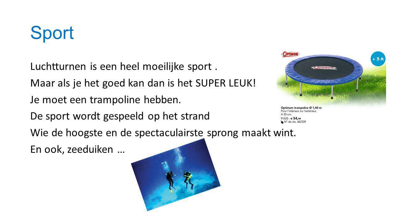Sport Luchtturnen is een heel moeilijke sport. Maar als je het goed kan dan is het SUPER LEUK.
