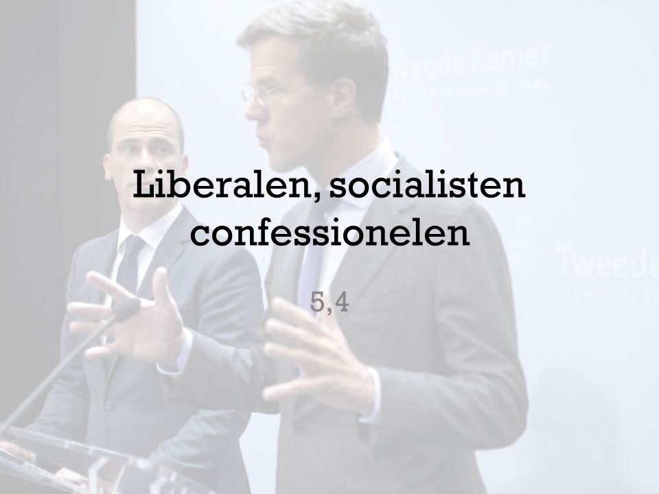 Liberalen, socialisten confessionelen 5,4