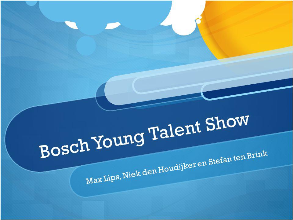 Bosch Young Talent Show Max Lips, Niek den Houdijker en Stefan ten Brink