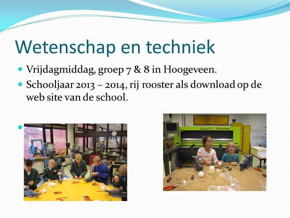 Wetenschap en techniek Vrijdagmiddag, groep 7 & 8 in Hoogeveen. Schooljaar 2013 – 2014, rij rooster als download op de web site van de school.