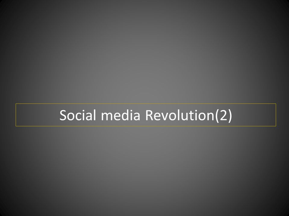 Social media Revolution(2)