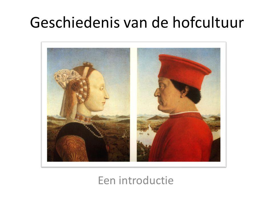 Geschiedenis van de hofcultuur Een introductie