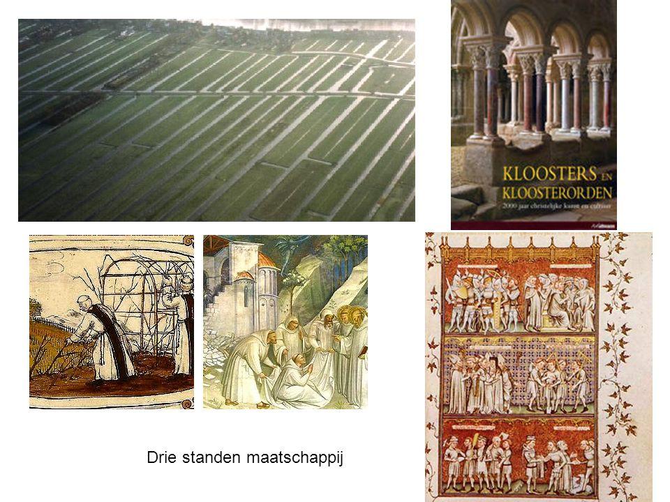 Cistercienzers, Norbertijnen, Benedictijnen, Augustijnen, Dominicanen, Franciscanen e.a.