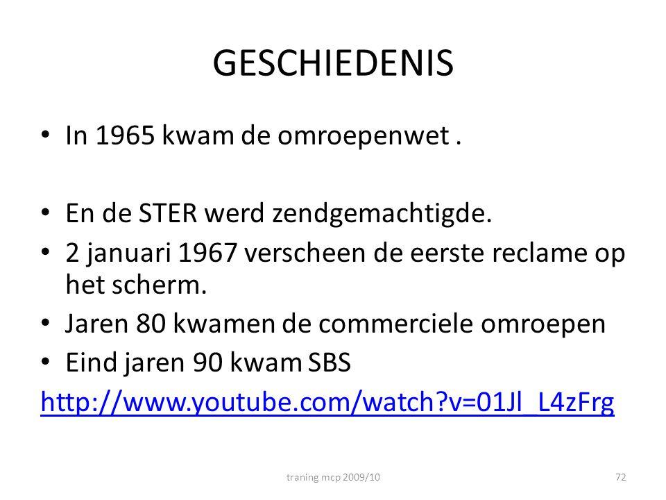 GESCHIEDENIS In 1965 kwam de omroepenwet.En de STER werd zendgemachtigde.