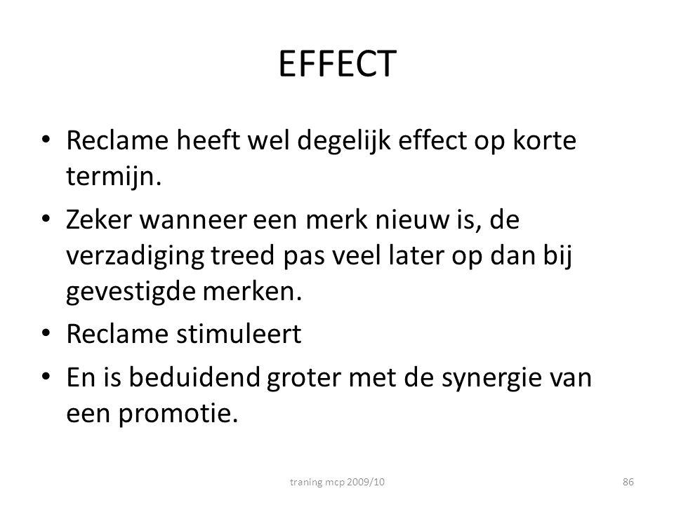 EFFECT Reclame heeft wel degelijk effect op korte termijn.