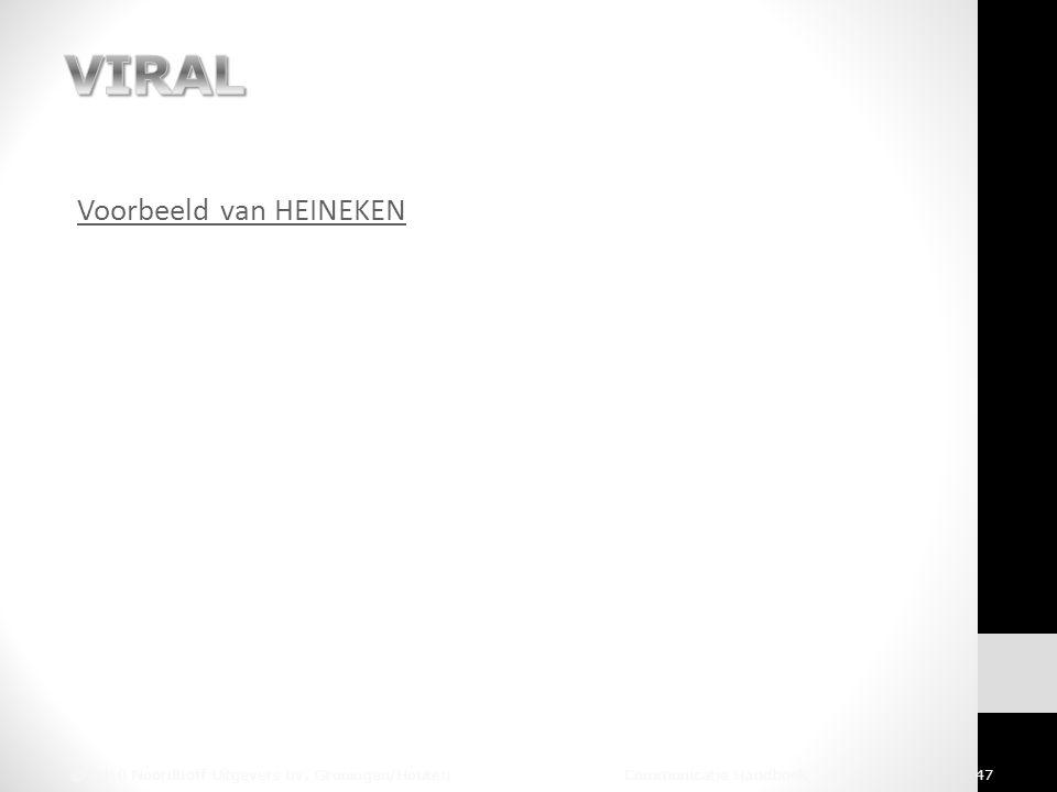 Voorbeeld van HEINEKEN © 2010 Noordhoff Uitgevers bv, Groningen/Houten Communicatie Handboek 47