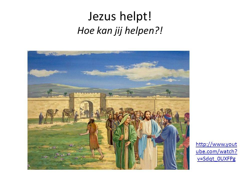 Jezus helpt! Hoe kan jij helpen?! http://www.yout ube.com/watch? v=Sdqt_0UXFPg