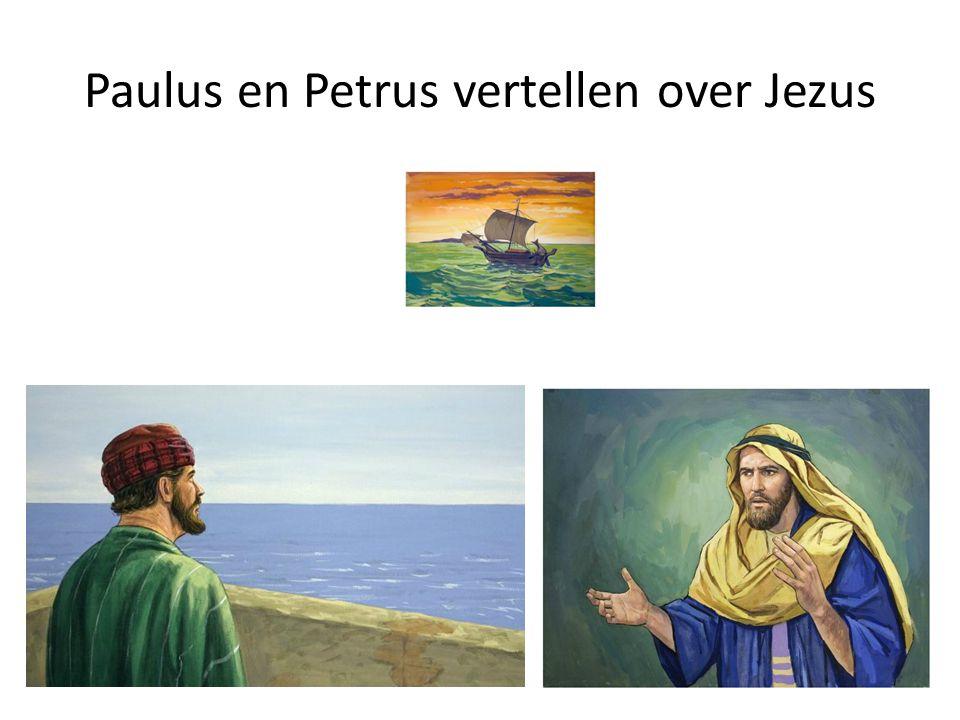 Paulus en Petrus vertellen over Jezus