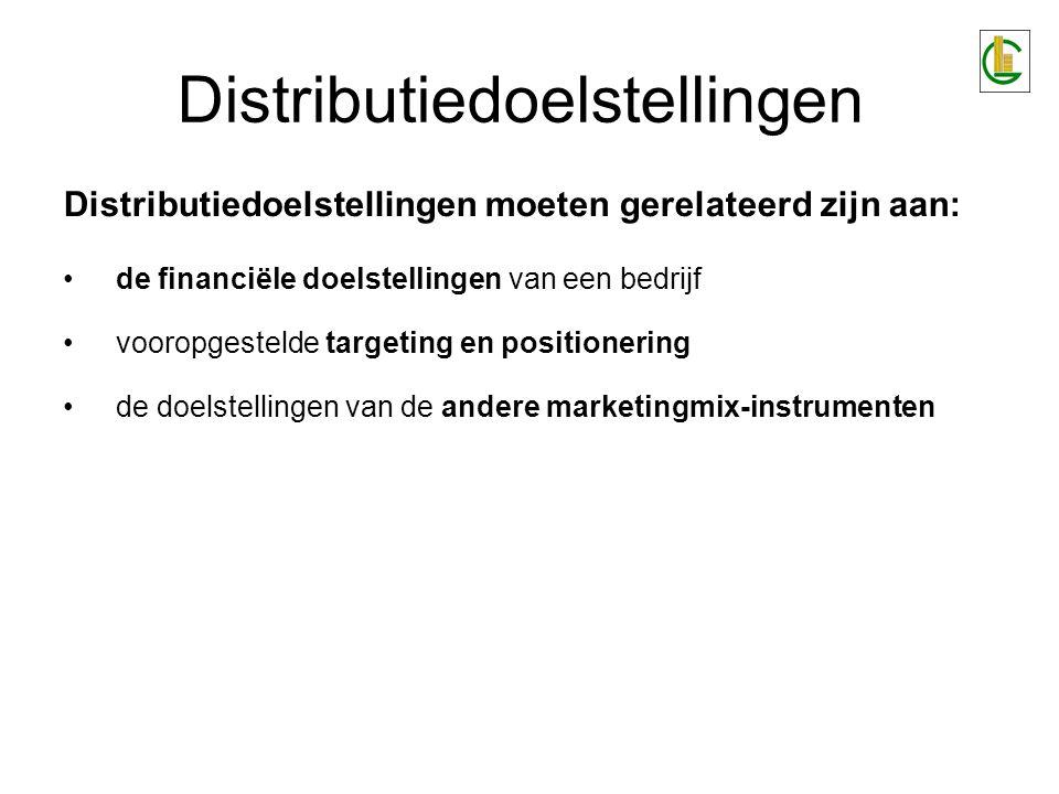 Distributiedoelstellingen moeten gerelateerd zijn aan: de financiële doelstellingen van een bedrijf vooropgestelde targeting en positionering de doelstellingen van de andere marketingmix-instrumenten Distributiedoelstellingen