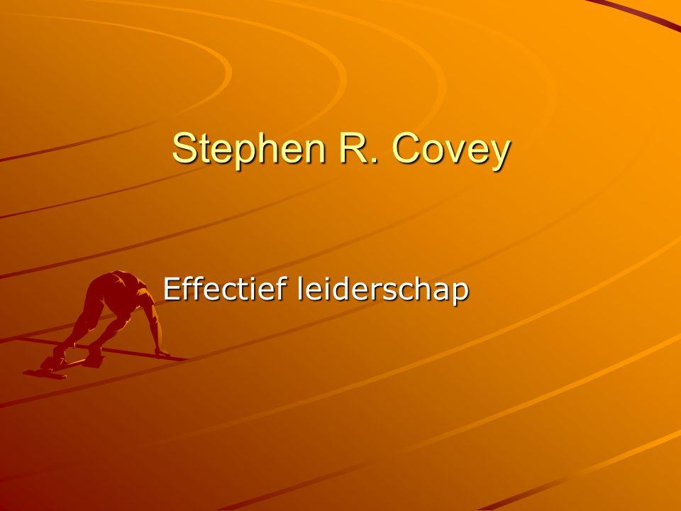 Stephen R. Covey Effectief leiderschap