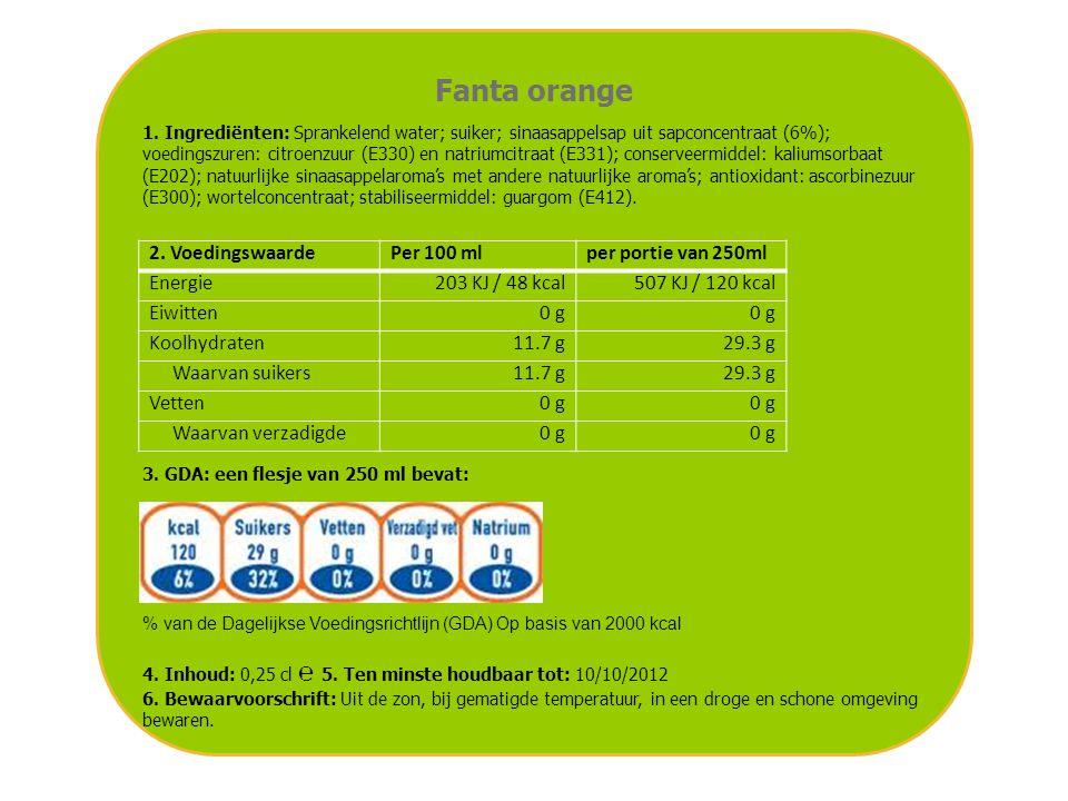 Fanta orange 1. Ingrediënten: Sprankelend water; suiker; sinaasappelsap uit sapconcentraat (6%); voedingszuren: citroenzuur (E330) en natriumcitraat (