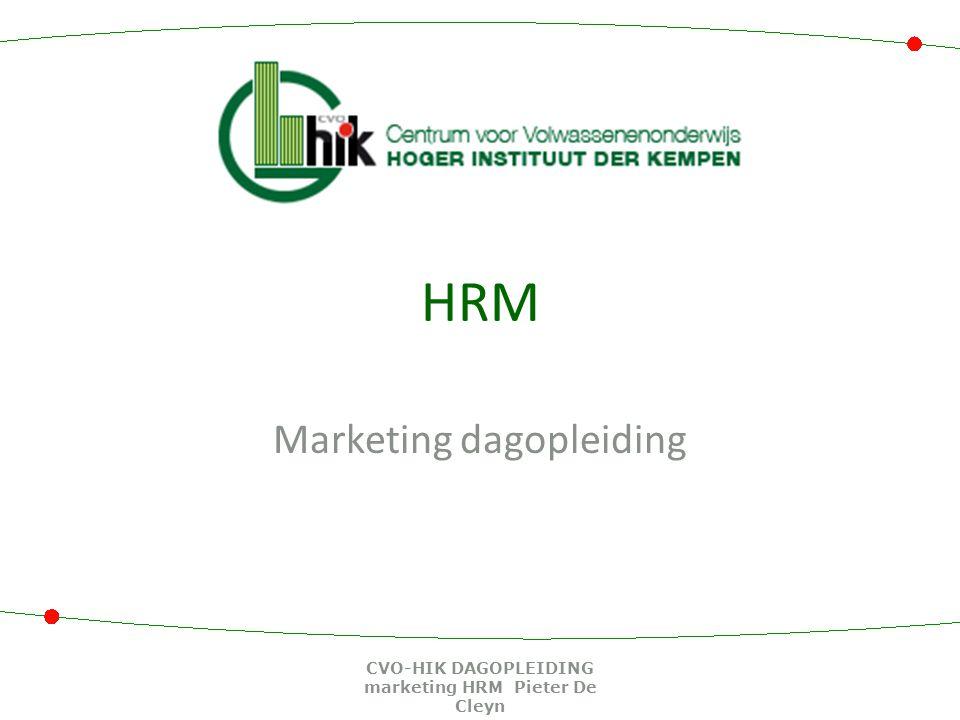 HRM Marketing dagopleiding CVO-HIK DAGOPLEIDING marketing HRM Pieter De Cleyn