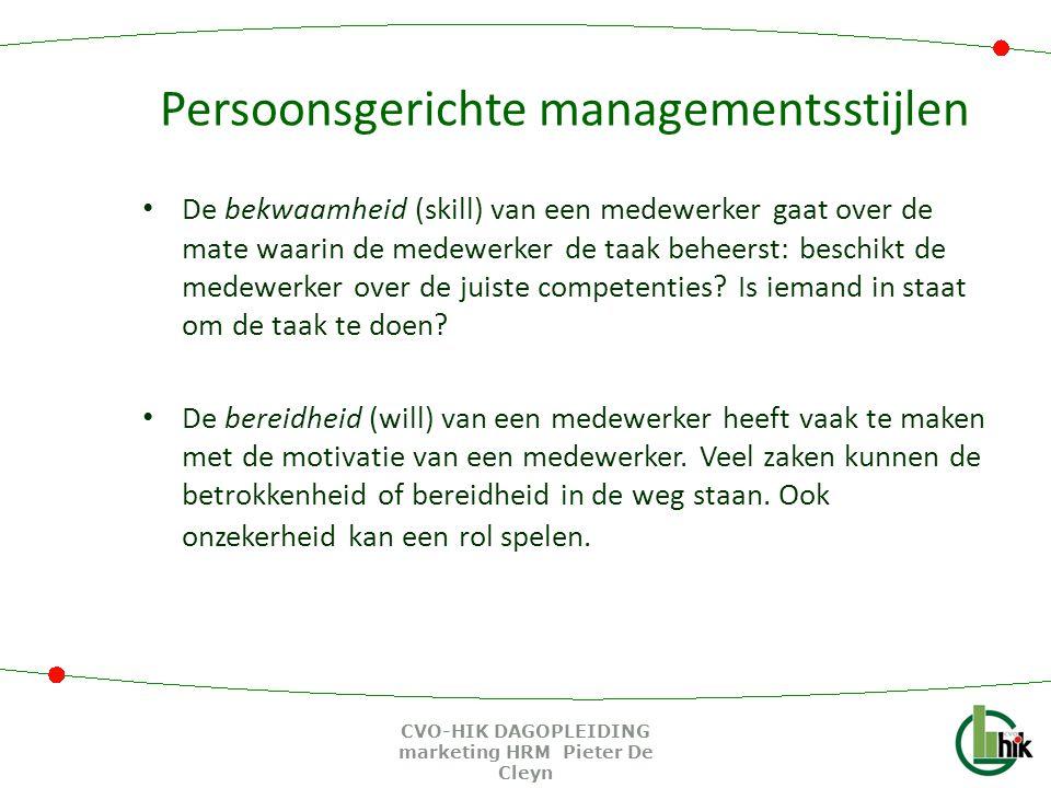 Persoonsgerichte managementsstijlen De bekwaamheid (skill) van een medewerker gaat over de mate waarin de medewerker de taak beheerst: beschikt de med