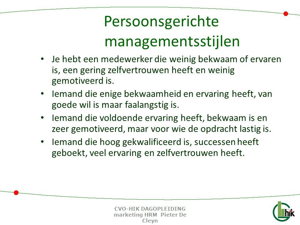 Persoonsgerichte managementsstijlen Je hebt een medewerker die weinig bekwaam of ervaren is, een gering zelfvertrouwen heeft en weinig gemotiveerd is.