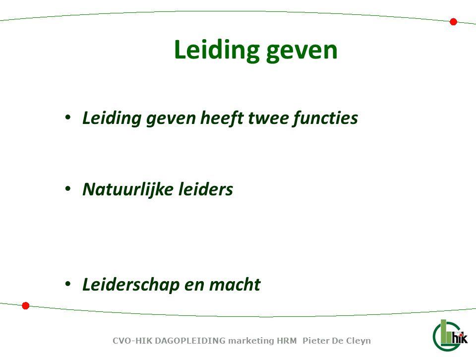 Leiding geven heeft twee functies Taakgericht leiderschap: gericht op doelen halen.