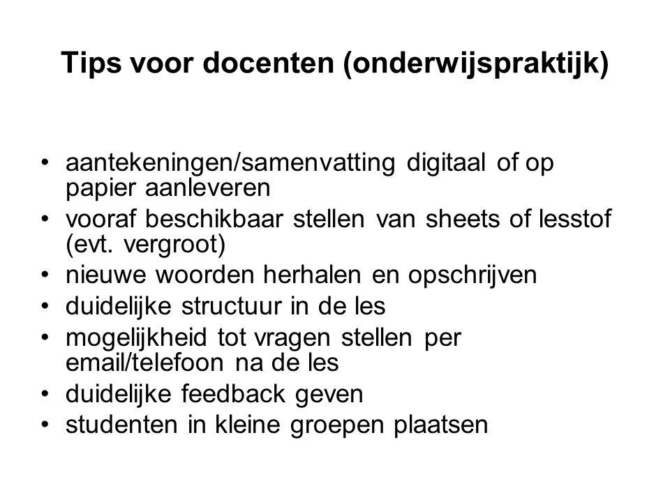 Tips voor docenten (onderwijspraktijk) aantekeningen/samenvatting digitaal of op papier aanleveren vooraf beschikbaar stellen van sheets of lesstof (e