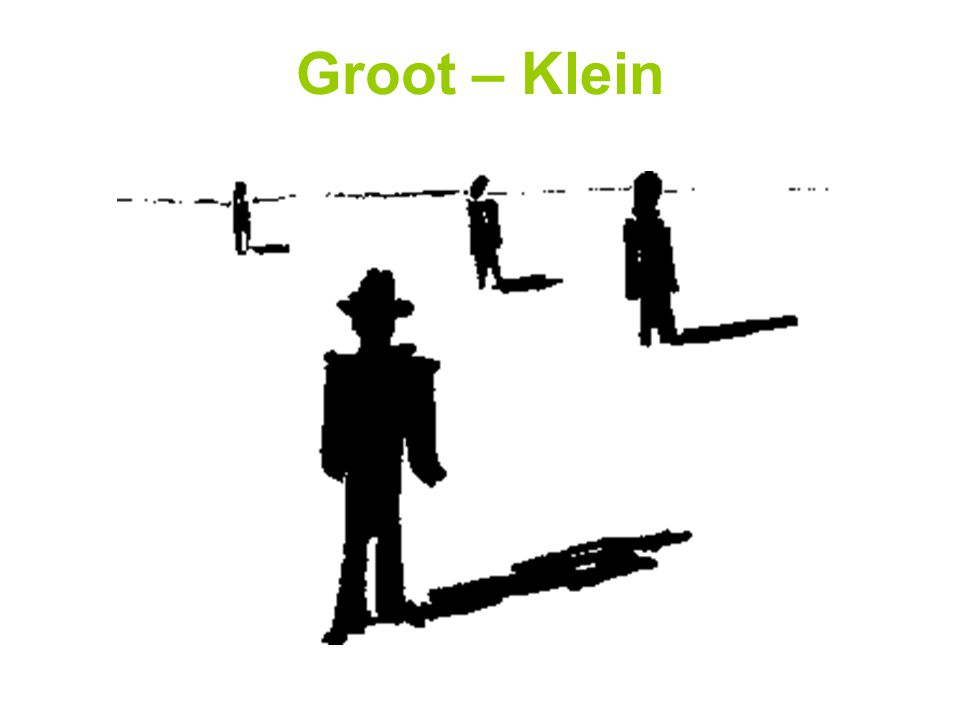 Groot – Klein