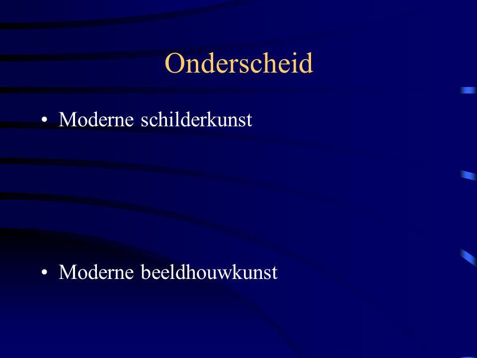 Soorten moderne kunst Hedendaagse kunst: kunst van de jaren 60 Actuele kunst: Kunst van jonge, veelbelovende of nog niet gevestigde kunstenaars Abstracte kunst: Vormen en kleuren drukken iets uit door hun intensiteit en contrast