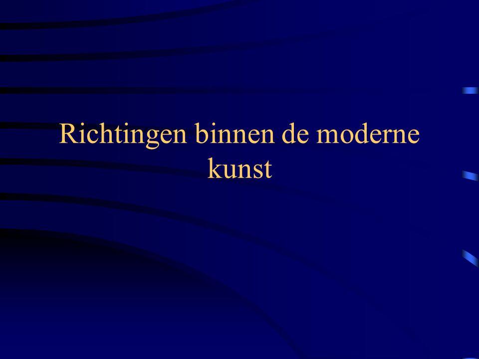 Richtingen binnen de moderne kunst