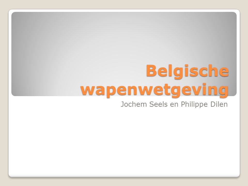 Belgische wapenwetgeving Jochem Seels en Philippe Dilen