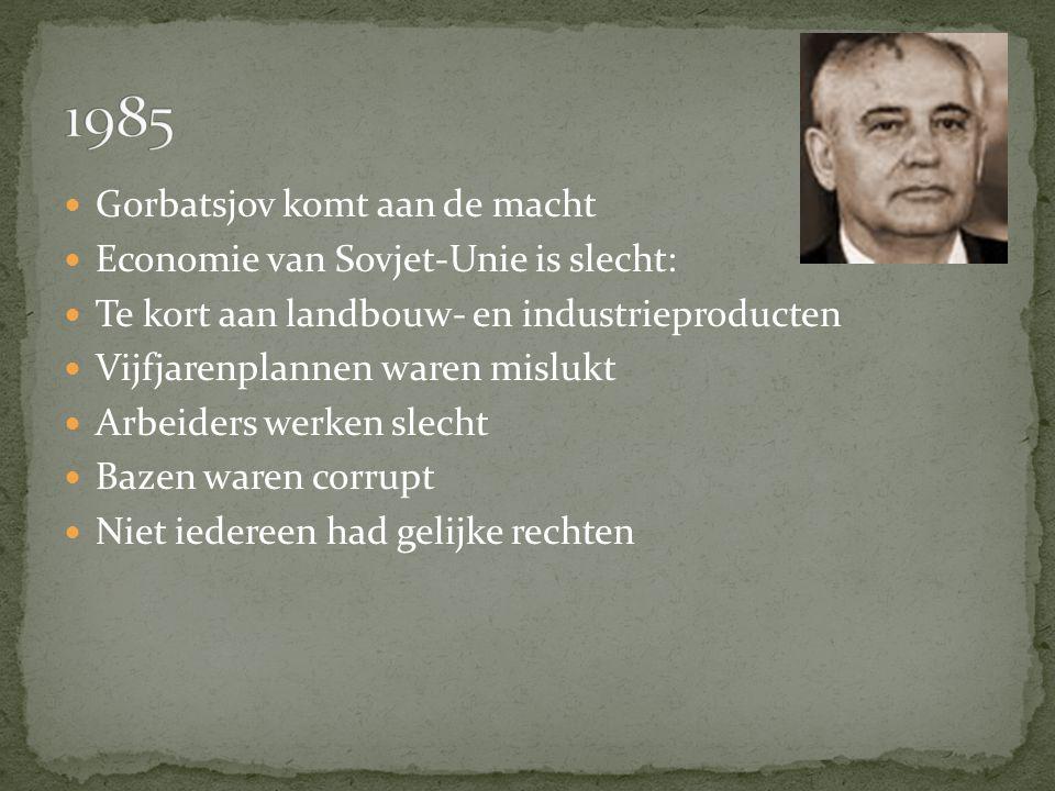 Gorbatsjov komt aan de macht Economie van Sovjet-Unie is slecht: Te kort aan landbouw- en industrieproducten Vijfjarenplannen waren mislukt Arbeiders