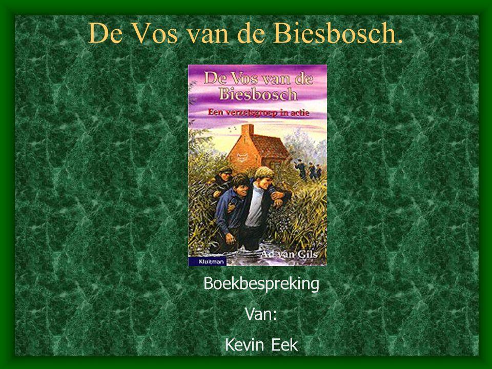 De Vos van de Biesbosch. Boekbespreking Van: Kevin Eek