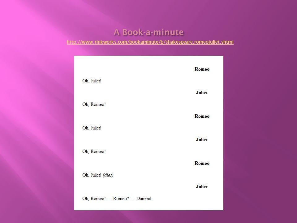 http://www.rinkworks.com/bookaminute/b/shakespeare.romeojuliet.shtml