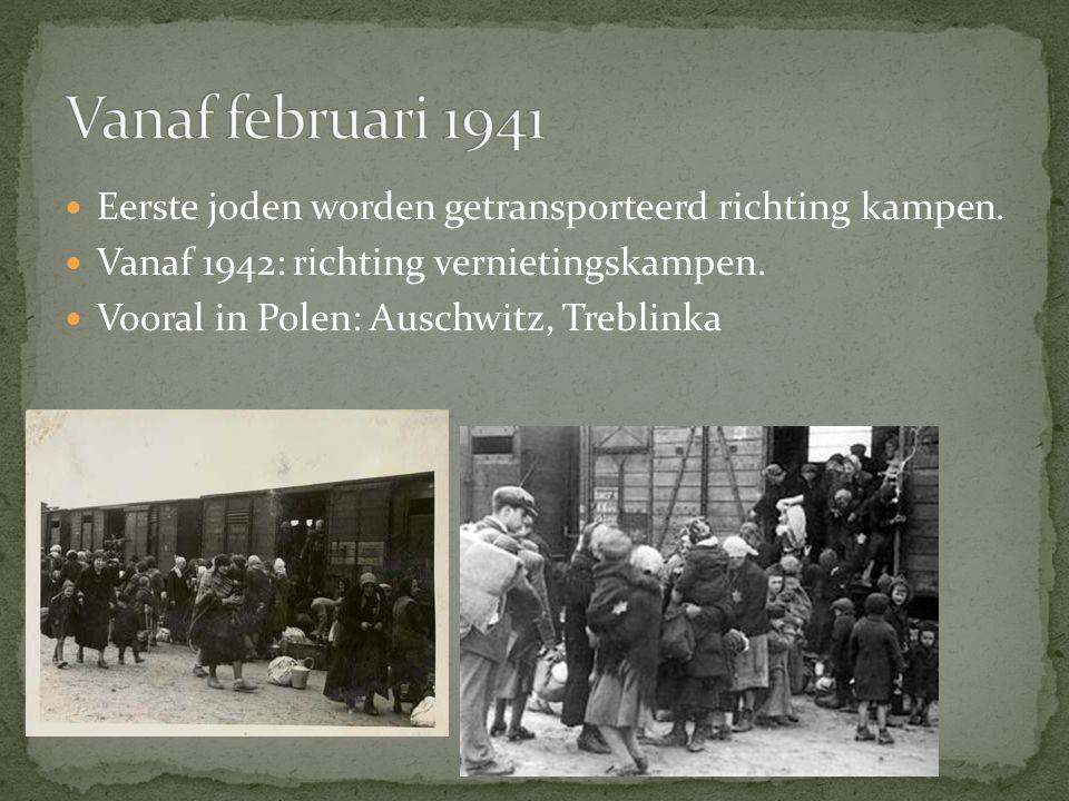 Eerste joden worden getransporteerd richting kampen. Vanaf 1942: richting vernietingskampen. Vooral in Polen: Auschwitz, Treblinka