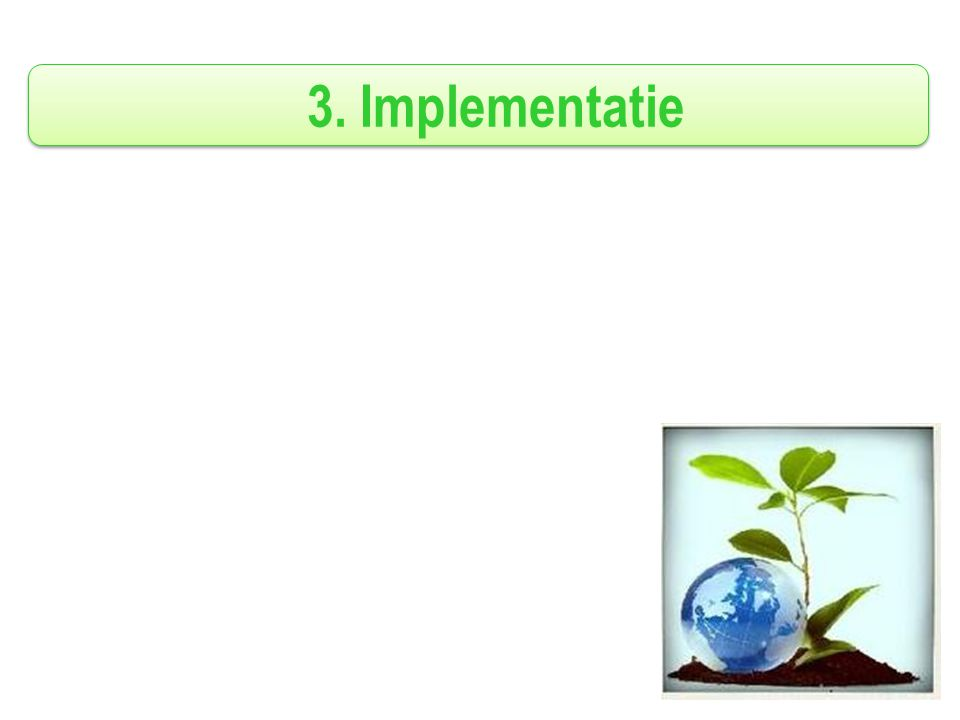 3. Implementatie