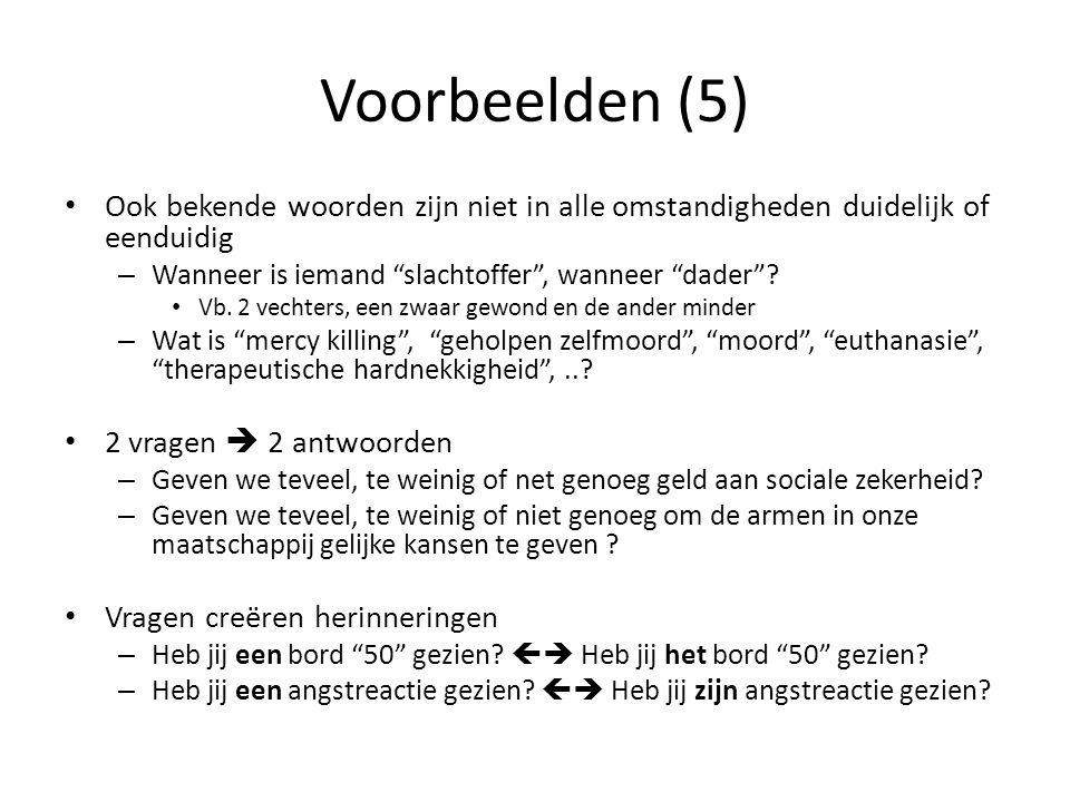 """Voorbeelden (5) Ook bekende woorden zijn niet in alle omstandigheden duidelijk of eenduidig – Wanneer is iemand """"slachtoffer"""", wanneer """"dader""""? Vb. 2"""