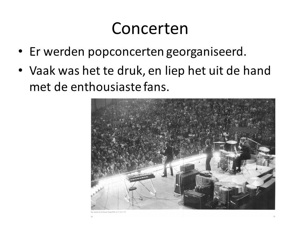 Concerten Er werden popconcerten georganiseerd. Vaak was het te druk, en liep het uit de hand met de enthousiaste fans.