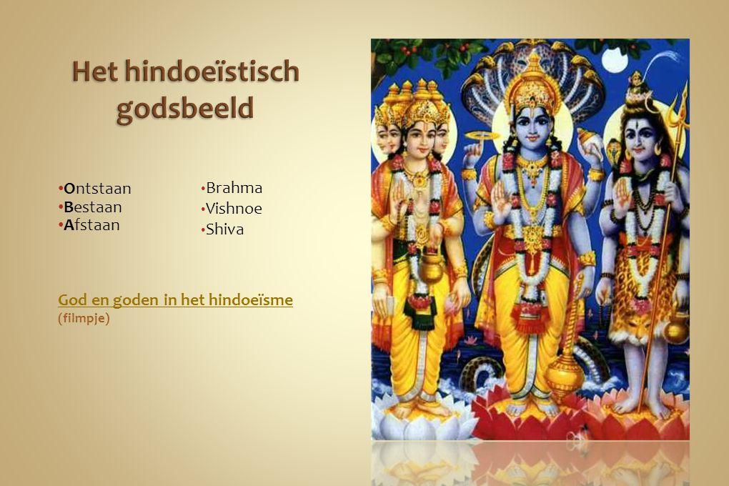 Verschillen tussen het joodse godsbeeld en het hindoeïstische godsbeeld Jodendom Monotheïstisch 1 leven Levensdoel : goed karma Zwerversgod Bidden Hindoeïsme Polytheïstisch Reïncarnatie Tien geboden nastreven Goden in tempels Meditatie en yoga